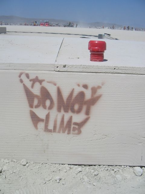 Burning Man 2011 FLG do not climb
