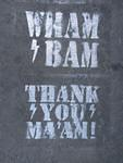 SF Mission Wham Bam Thank You Maam